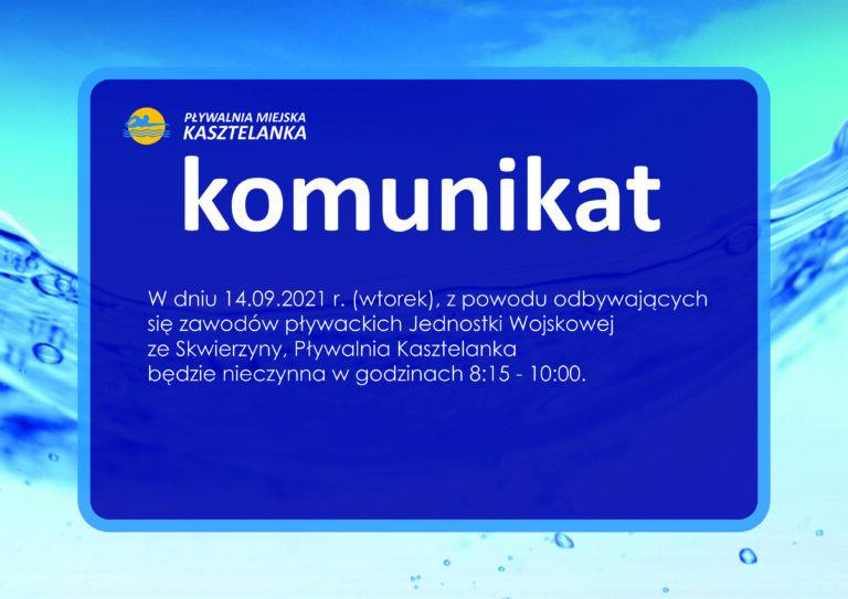 Komunikat – Kasztelanka – 14.09.2021